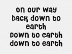 Down To Earth – Justin Bieber[LYRICS HQ]