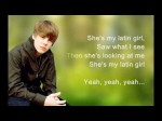 Justin Bieber – Latin Girl (HD) [Lyrics] Full Song