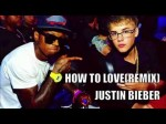 Justin Bieber – How To Love (OFFICIAL AUDIO/VIDEO LYRICS)