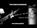 Never let you go Justin Bieber Acoustic Cover By Farru Asif