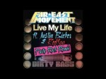 Live My Life PARTY ROCK REMIX – Far East Movement ft. Justin Bieber [NEW FULL SONG + LYRICS]