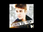 justin bieber – turn to you with lyrics (Mother's Day Dedication)
