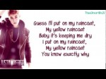 Justin Bieber – Yellow Raincoat {Lyrics}