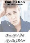 My Love For Justin Bieber