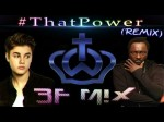 #ThatPOWER – Will.i.am feat. Justin Bieber (BFMIX Remix) | (That Power)