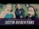 Interviewing Justin Bieber Fans From South Africa