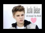 Justin Bieber feat. Ludacris – All Around The World (Full Song)