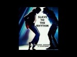 Justin Bieber ft Michael Jackson  Slave To The Rhythm ( Offical Lyrics Video )