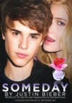 Someday by JUSTIN BIEBER 2011 UK quotNever let go with the new fragrance for her that gives backquot