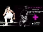 Justin Bieber – Recovery (Audio) HD Lyrics