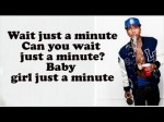 Tyga – Wait For A Minute ft  Justin Bieber  (Lyrics On Screen)