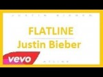 Justin Bieber – Flatline (Lyrics)